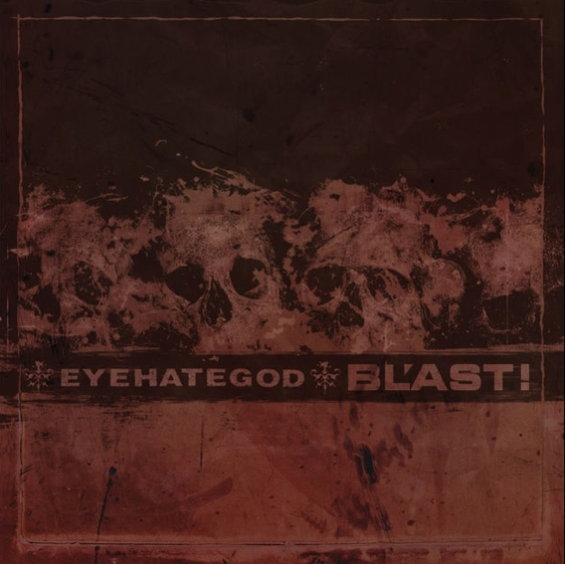 eyehategod-blast